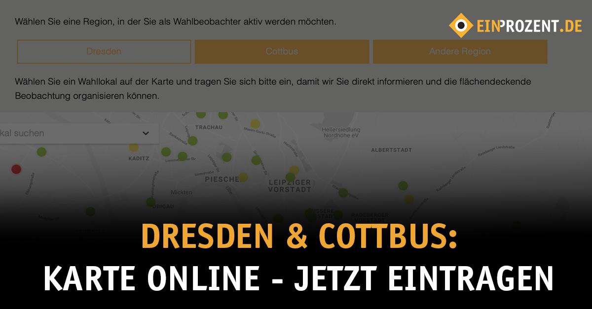 Dresden & Cottbus: Karte online – jetzt eintragen