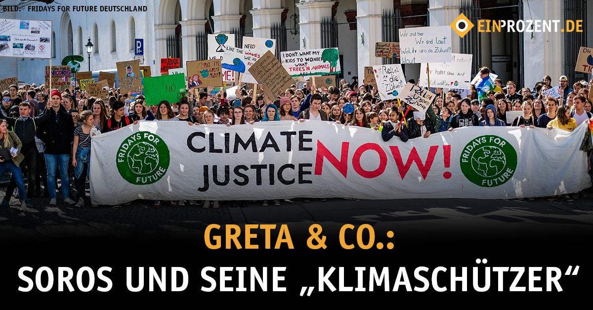 """Greta & Co.: Soros und seine """"Klimaschützer"""""""